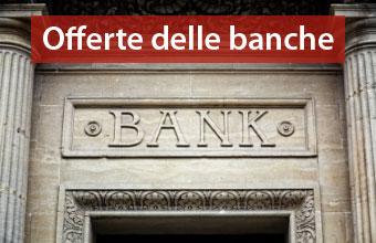 offerte delle banche